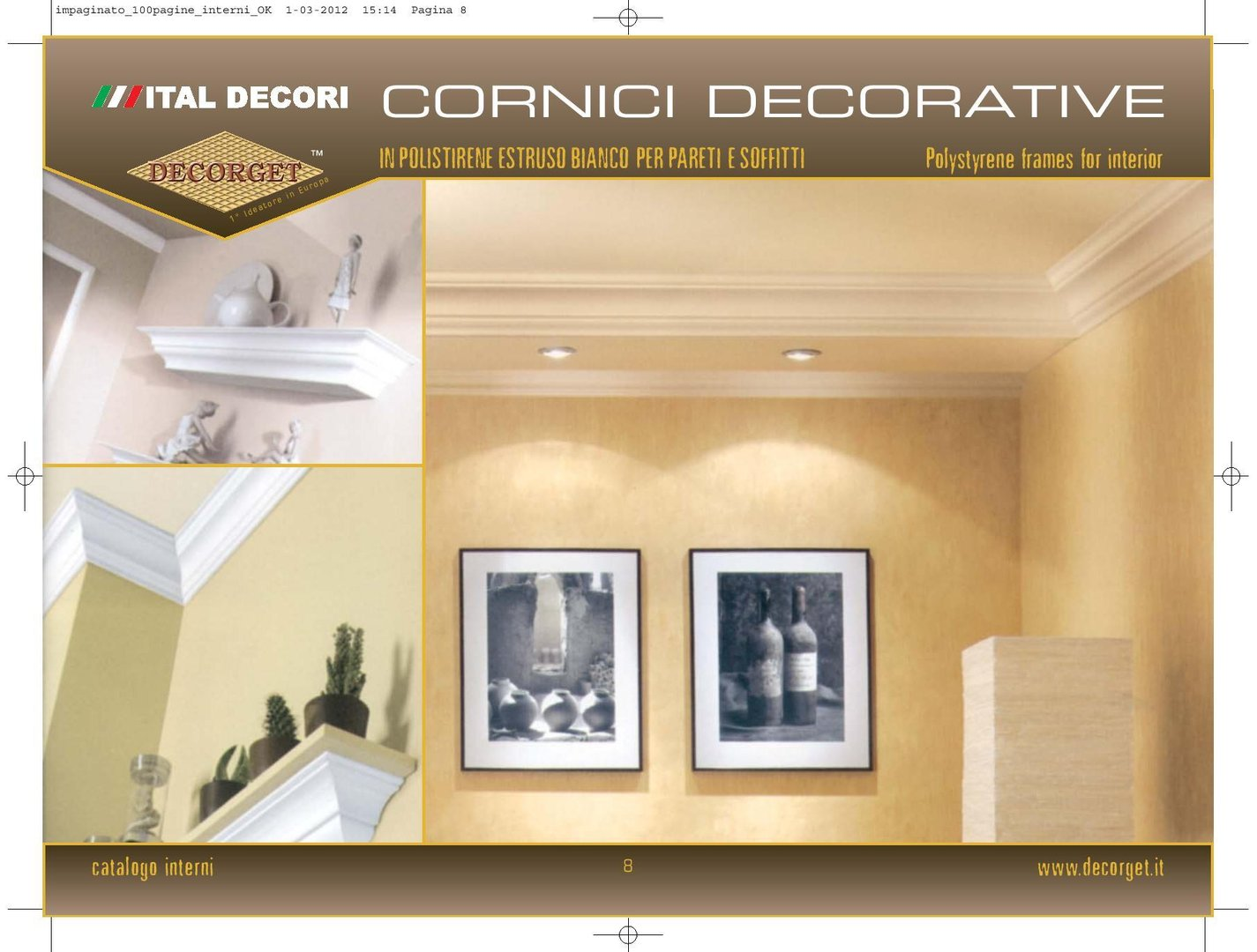 Cornici in polistirene estruso bianco for Cornici decorative polistirolo